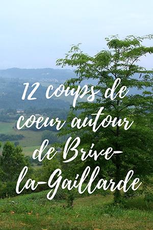 12 coups de coeur autour de Brive-la-Gaillarde - Pinterest